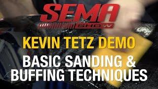 How To Sand, Buff & Polish Paint - Techniques w/ Kevin Tetz SEMA 2015 - Eastwood