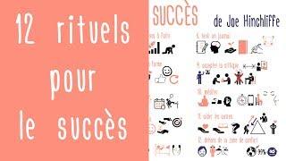 Développement personnel : 12 rituels pour le succès de Joe Hinchliffe