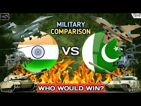 Indian Military Vs Pakistan Military 2019 - Military/Army Comparison (Hindi)