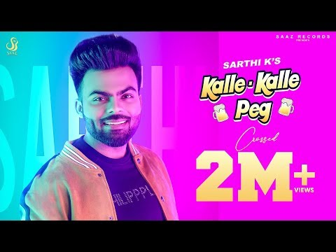kalle-kalle-peg- sarthi-k-(full-hd-video)- -latest-punjabi-songs-2019