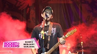 Rocket Rockers - Mimpi Menjadi Sarjana ( Live At Super Rawk Subang West Java )