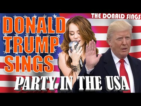 Thumbnail: DONALD TRUMP SINGING PARTY IN THE U.S.A. BY MILEY CYRUS