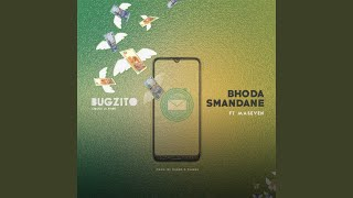 Bhoda Smandane (feat. Maseven)