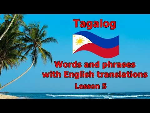 Learn Tagalog (Filipino Language), Words in Present Tense - Part  5