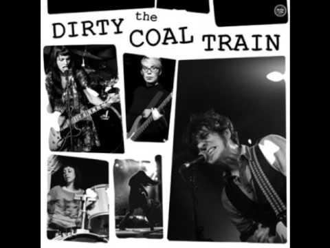 The Dirty Coal Train – Dirty Shake [ full album ]