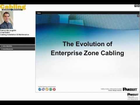 The Evolution of Enterprise Zone Cabling Webinar