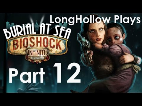 Burial At Sea ep 2 DLC Play Part 12 - Cross-Dimentional Collaboration  