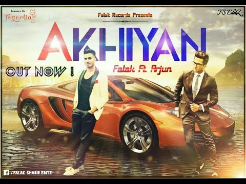 Akhiyan || Falak ft Arjun | Full Audio Song 2016
