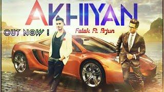 Akhiyan || Falak ft Arjun | Full Audio Song 2016
