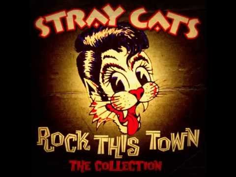 The Stray Cats - Rock This Town