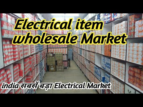 Electrical Accessories wholesale Market  !! बिजली के समान का