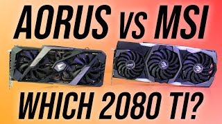 RTX 2080 Ti Comparison - Aorus vs MSI Gaming X Trio