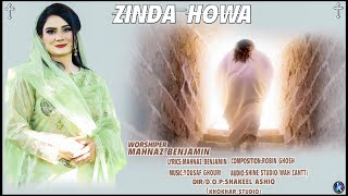 Zinda Howa by Mehnaz Benjamin || Easter Day Song