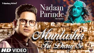 Muntashir Ki Diary Se NADAAN PARINDE Episode 8 Manoj Muntashir T Series