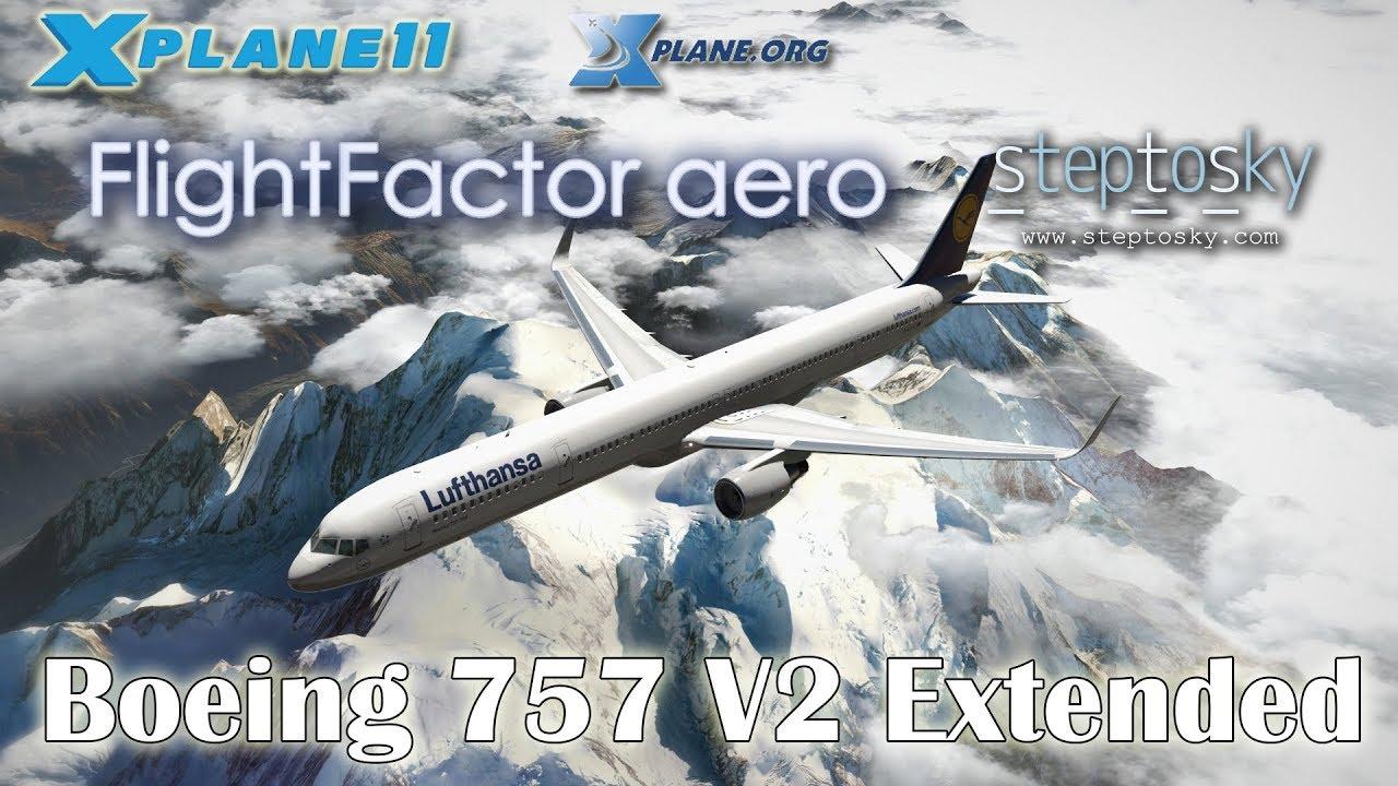 Flight Factor & StepToSky Boeing 757 V2 Extended for X-plane 11