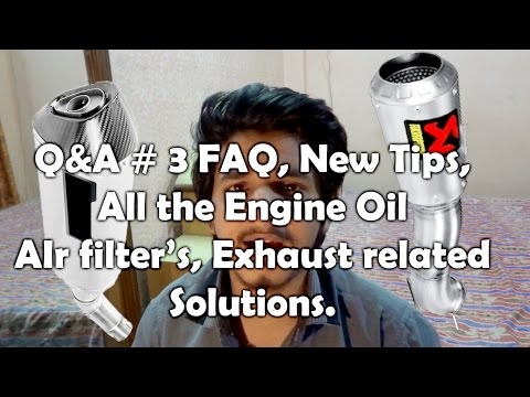 Q&A #3 ALL THE  bike/ Scooty/engine oil/ air filter/exhaust related solutions.
