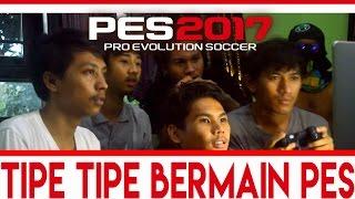Video TIPE - TIPE BERMAIN PES download MP3, 3GP, MP4, WEBM, AVI, FLV Maret 2017