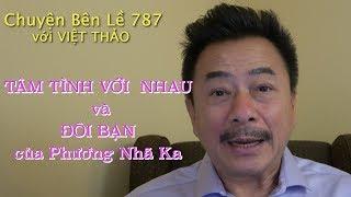 MC VIỆT THẢO- CBL(787)- TÂM TÌNH VỚI NHAU và ĐÔI BẠN của Phương Nhã Ka- January 5, 2019.