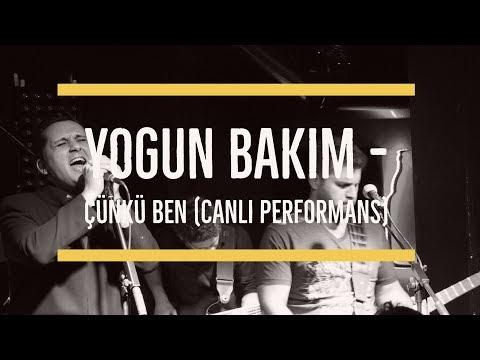 Yoğun Bakım - Çünkü Ben | Kadıköy Sahne (Canlı Performans)
