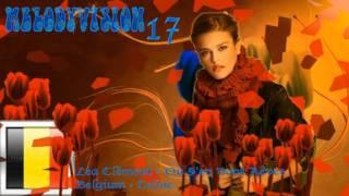 MelodyVision 17 - BELGIUM - Léa Clément - Où S'en Vont Nos Rêves