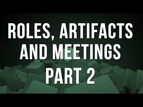 Agile Scrum Training Part 2 - Roles, Artifacts and Meetings