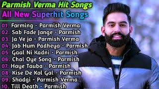 Parmish Verma New Punjabi Songs || New Punjabi jukebox 2021 || Parmish Verma All Punjabi Songs 2021