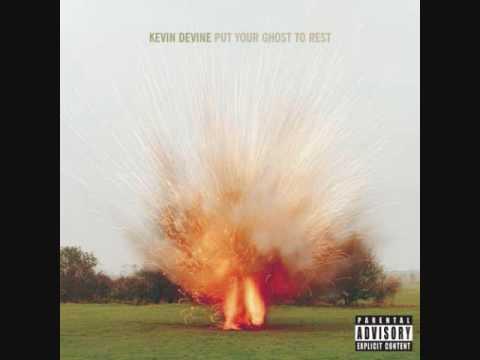 Kevin devine go haunt someone else