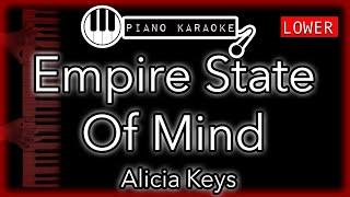 Empire State Of Mind (Part II) (LOWER -4) - Alicia Keys - Piano Karaoke Instrumental