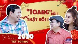 Tết Toang  | Hài Tết 2020  | Quốc Anh - Quang Thắng - Thanh Hương  | Bảo Ngọc