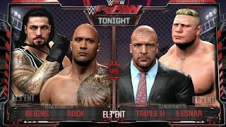 WWE RAW 2K15 - Brock Lesnar, Triple H vs The Rock, Roman Reigns - 03/30/15