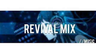 Revival Mix