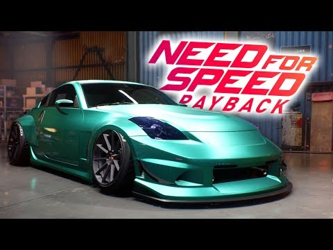 NEED FOR SPEED PAYBACK | NISSAN 350Z CUSTOMIZATION GAMEPLAY 2017