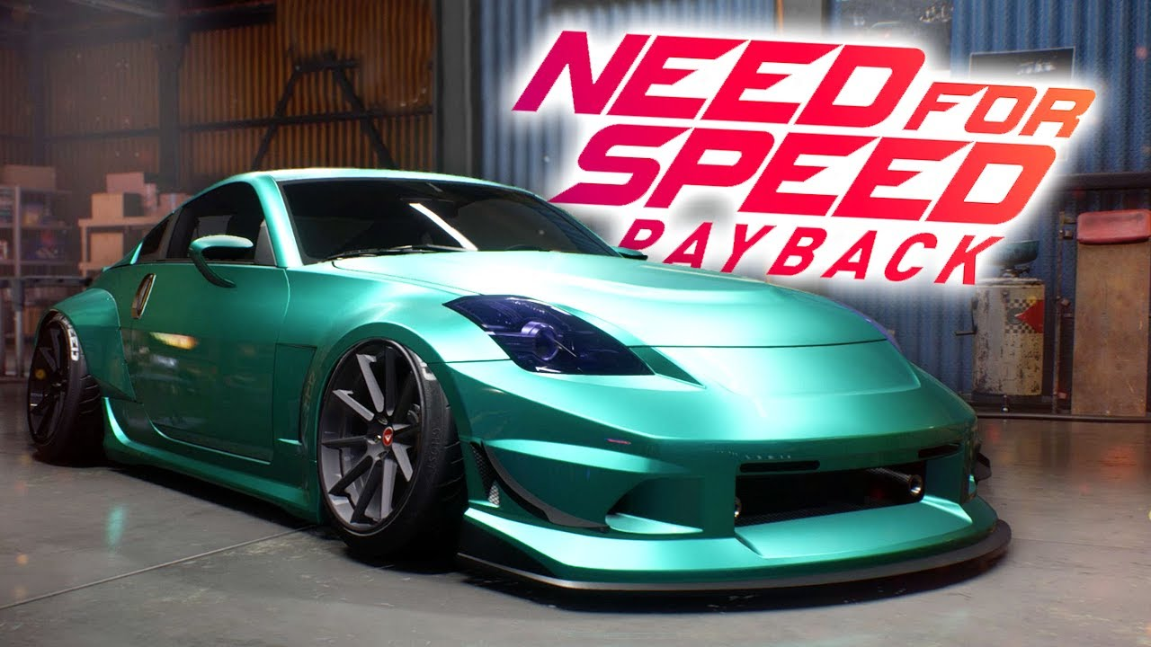 NEED FOR SPEED PAYBACK | NISSAN 350Z CUSTOMIZATION ...