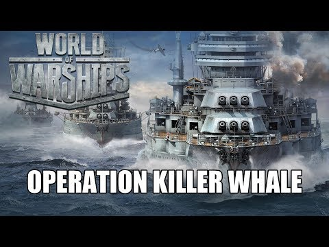 World of Warships - Operation Killer Whale