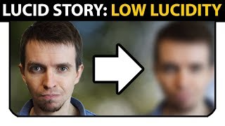 Low Level Lucidity/Awareness - Lucid Dream Story