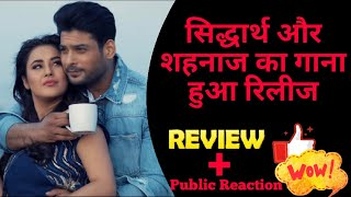Siddharth Shukla & Shehnaz gill new song released, Bhula Dunga Song review & Public Reactions