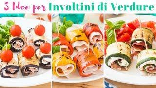 3 Idee per Involtini di Verdure Senza Cottura | Melanzane Zucchine e Peperoni | 55Winston55