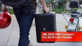JBL EON ONE Compact: Pro Audio For All of Life's Stages