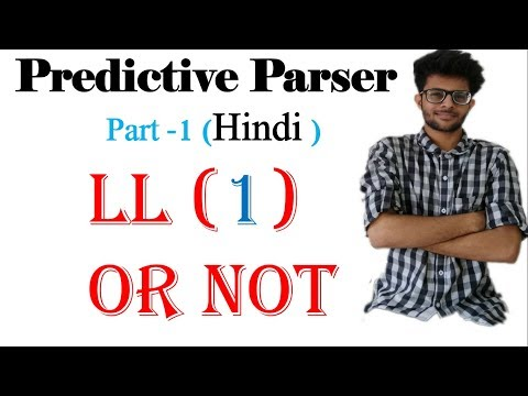 Predictive Parser in hindi   LL1   Part 1   Compiler Design Lectures  For Gate