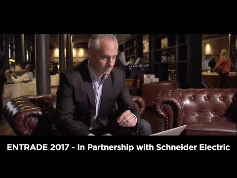 ENTRADE 2017- In Partnership with Schneider Electric