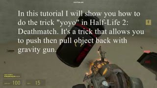 How to yoyo in Half-Life 2: Deathmatch