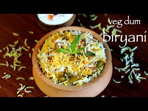 Veg Dum Biryani Hyderabadi Veg Biryani Recipe Hyderabadi Biryani