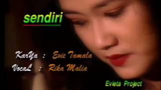 Rika Malia 🌷 SENDIRI - Karya Evie Tamala
