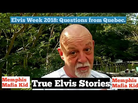 Elvis Week 2018: Questions from Quebec