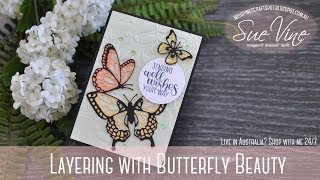 Layered Butterflies made easy with Butterfly Beauty