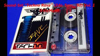 "Sound-Set ""Techno Rave"" (2do. Sem. ´92) Vol.1"
