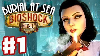 BioShock Infinite: Burial at Sea Episode One - Part 1 - Lost Girl (PC Gameplay Walkthrough)