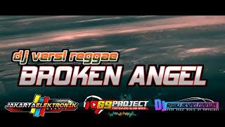 Dj broken angel versi reggae terbaru 2020 by 69 project