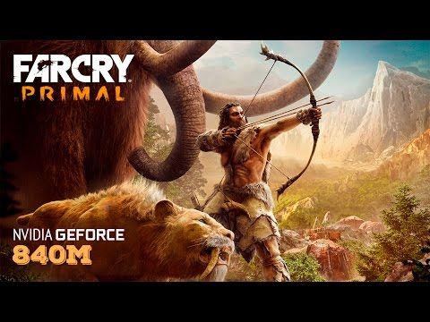 far-cry-primal---laptop-gameplay-and-benchmark-nvidia-|-840m-|-940m-|