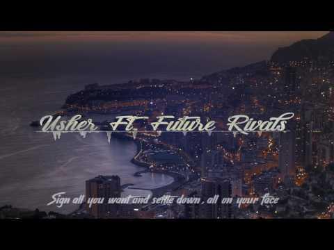 Usher Ft.  Future - Rivals (Lyrics)